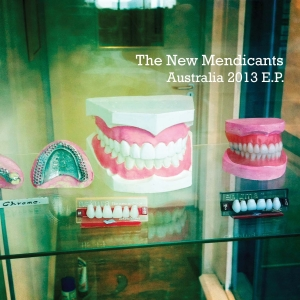 The New Mendicants - Australia 2013 EP - Artwork