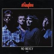 STRANGLERS NO MERCY